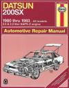 Datsun 200SX 1980-83 Owner's Workshop Manual (USA Service & Repair Manuals) - Rik Paul, John Haynes