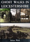 Ghost Walks in Leicestershire - Barbara Wadd