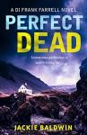 Perfect Dead - Jackie Baldwin