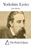 Yorkshire Lyrics - John Hartley, The Perfect Library