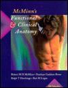 McMinn's Functional and Clinical Anatomy - Robert M.H. McMinn, Ralph T. Hutchings