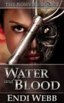 The Rohvim Book II: Water and Blood - Endi Webb