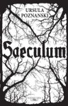 Saeculum (Spanish Edition) - Ursula Poznanski