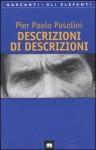 Descrizioni di descrizioni - Pier Paolo Pasolini