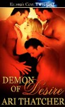 Demon of Desire - Ari Thatcher