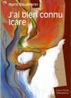 J'ai bien connu Icare - Hans Baumann, Claude Greis