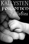 Forgotten Lullabies - Kallysten