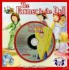 The Farmer in the Dell (Read & Sing Along) Book & Music CD Set - Gillian Roberts, Karen Mitzo Hilderbrand