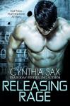 Releasing Rage (Cyborg Sizzle Book 1) - Cynthia Sax