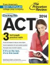 Cracking the ACT with 3 Practice Tests, 2014 Edition (College Test Preparation) - Geoff Martz