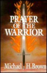 Prayer of the Warrior - Michael Harold Brown