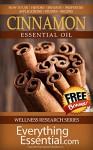 Cinnamon Essential Oil: Uses, Studies, Benefits, Applications & Recipes (Wellness Research Series Book 5) - George Shepherd