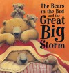 The Bears in the Bed and the Great Big Storm - Paul Bright
