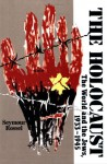 The Holocaust: The World and the Jews, 1933-1945 - Seymour Rossel