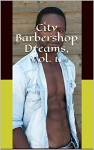 City Barbershop Dreams, Vol. 11: Black and Ebony Studs Gay Erotica Bundle (The Best of the City Barbershop) - Curtis Kingsmith, Marcus Greene