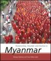 Dictatorship, Disorder and Decline in Myanmar - Monique Skidmore, Trevor Wilson