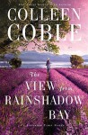 The View from Rainshadow Bay (A Lavender Tides Novel) - Colleen Coble