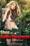 Shop Of Guilty Pleasures: Book 3: Jungle Lust - Angel Winter