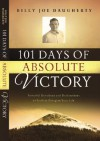 101 Days to Absolute Victory: Powerful Devotions and Declarations of Faith to Energize Your Life - Billy Joe Daugherty