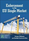 Enforcement in the Eu Single Market - Jacques Pelkmans