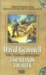 Eisenhands Tochter - David Gemmell, Irmhild Seeland