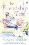 The Friendship Test - Elizabeth Noble