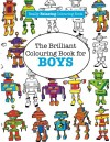 The Brilliant Colouring Book for BOYS (A Really RELAXING Colouring Book) - Elizabeth James