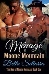 Ménage on Moone Mountain - Bella Settarra