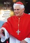 Bog i swiat - Pope Benedict XVI, Grzegorz Sowinski