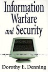 Information Warfare and Security - Dorothy E. Denning