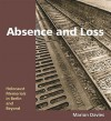 Absence And Loss: Holocaust Memorials In Berlin And Beyond - Marion Davies