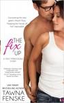 The Fix Up - Tawna Fenske