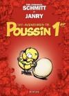 """Les aventures de Poussin 1er - tome 1 - Cui suis-je ? (Dupuis """"Tous Publics"""") (French Edition) - Éric-Emmanuel Schmitt, Janry,"""