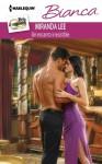 Un Encanto Irresistible: (An Irresistible Charm) - Miranda Lee