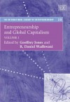 Entrepreneurship and Global Capitalism, V.1-2 - Geoffrey Jones, R. Daniel Wadhwani
