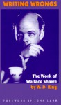 Writing Wrongs - W.D. King, Wallace Shawn