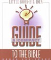 A Compact Guide To The Bible - Karen Lee-Thorp