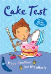 Cake Test - Pippa Goodhart, Jan McCafferty, Pippa Goodhart