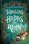 Todas las hadas del reino (Spanish Edition) - Laura Gallego