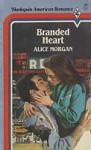 Branded Heart - Alice Morgan