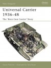 Universal Carrier 1936-48: The 'Bren Gun Carrier' Story - David Fletcher, Tony Bryan