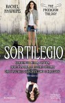 Sortilegio (The Prodigium Trilogy Vol. 3) - Rachel Hawkins