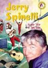 Jerry Spinelli: Master Teller of Teen Tales - John Micklos Jr., John Micklos Jr.