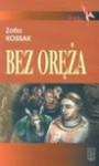 Bez oręża - Zofia Kossak