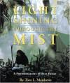 Light Shining Through the Mist: A Photobiography of Dian Fossey (Photobiographies) - Tom Mathews, George B. Schaller