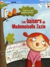 Les Baisers De Mademoiselle Zazie - Thierry Lenain, Delphine Durand