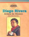 Diego Rivera: Artista De Mexico / Mexican Artist (Latinos Famosos / Famous Latinos) - Lila Guzman, Rick Guzmán, Lila Guzmßn
