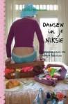 Dansen in je niksie - Louise Rennison, Esther Ottens