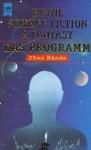 Heyne Science Fiction & Fantasy - Das Programm 1960 bis Oktober 1998, 2500 Bände - Werner Bauer, Wolfgang Jeschke