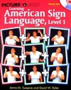 Picture Yourself Signing ASL, Level 1 (Picture Yourself) - Janna Sweenie, David W. Boles